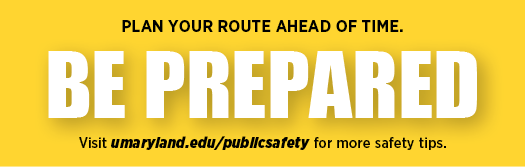 Be prepared. Plan your route ahead of time.