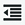 Decrease indent Icon with black lines and an arrow pointing lwft